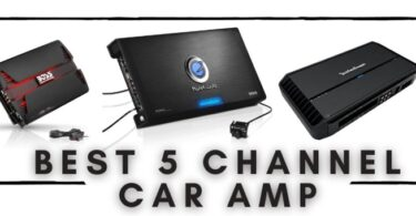 Best 5 Channel Car Amp