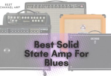 Best Solid State Amp For Blues