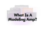 What Is A Modeling Amp
