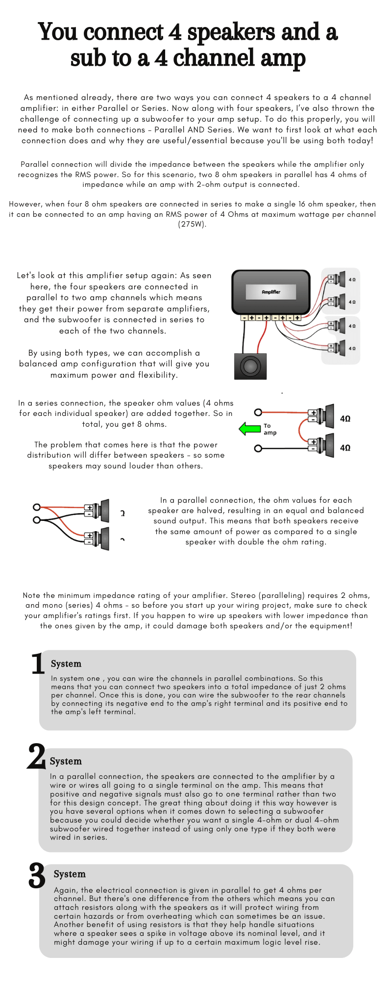 Wondering if if you can run four speakers and a sub-woofer with a 4 channel amp? Not really. The 4 channel amps are generally meant to be used with two speakers and a sub-woofer. If you can connect 4 speakers and a sub-woofer to a 4 channel amplifier, the amplifier will not give the best performance and it might even damage. So, it's better to avoid such an action and use a 5 channel amp if possible.